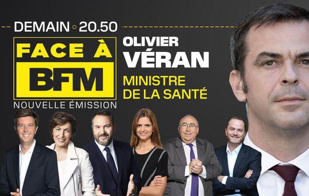 BFM TV : Olivier Véran invité de « Face à BFM » ce jeudi soir en direct