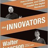 The Innovators: How a Group of Hackers, Geniuses, and Geeks Created the Digital Revolution - OOKAWA Corp.