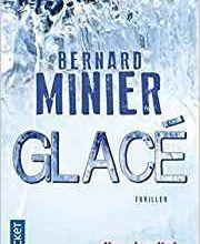 Glacé / Bernard Minier