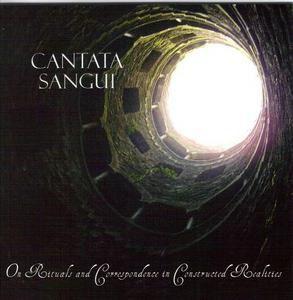 CANTATA SANGUI: On Rituals And Correspondence...(2009-Season Of Mist)[Avant-Garde Metal]