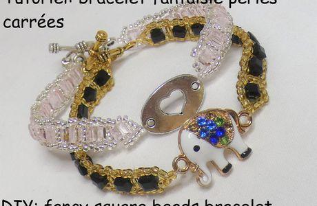 Tutoriel et fiches explicatives: bracelet fantaisie avec des perles carrées