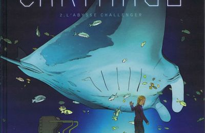Carthago Tome 2 : L'abysse Challenger