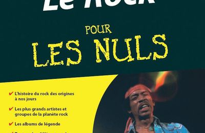 Nicolas Dupuy : Le Rock pour les Nuls (Ed. First)