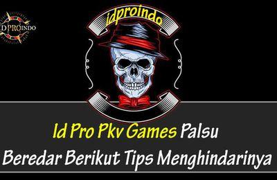 Id Pro Pkv Games Palsu Beredar Berikut Tips Menghindarinya