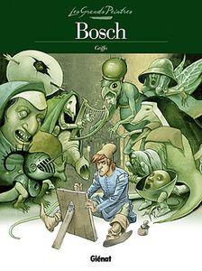 Les Grands Peintres – Bosch - Le Jugement dernier de Griffo chez Glénat.