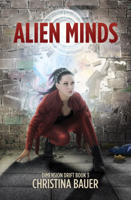 Alien Minds (Dimension Drift #3) by Christina Bauer