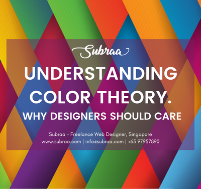 Understanding Color Theory - Why Designers Should Care