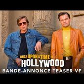 Once Upon A Time... In Hollywood - Bande-annonce Teaser VF