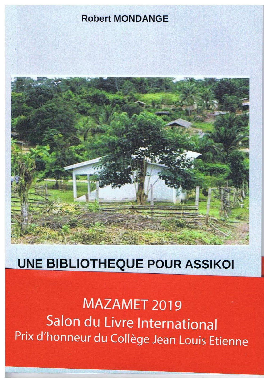 """Extrait du livre """" Une bibliothèque pour Assikoi """" de l'Auteur Robert Mondange..."""