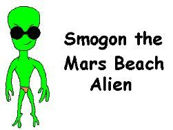 Smogon, the Mars beach alien (2006) Harry J. Chong