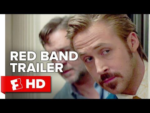 The Nice Guys Official Red Band Trailer #1