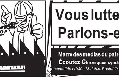 Chroniques Syndicales le 19 Septembre 2020 sur Radio Libertaire de 11h30 à 13h30 89.4 MHz