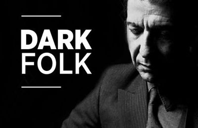 Nouveau favori : Playlist Dark Folk (Leonard...