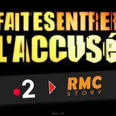 Les raisons du passage de Faites Entrer l'Accusé de France 2 à RMC Story ! #FELA - SANSURE.FR