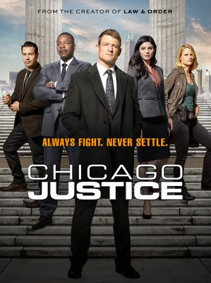 Chicago Justice (Saison 1, 13 épisodes) : Chicago (In)Justice