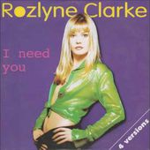 Rozlyne Clarke - I need you
