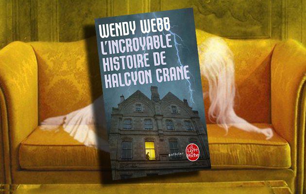 📚 WENDY WEBB - L'INCROYABLE HISTOIRE DE HALCYON CRANE (THE TALE OF HALCYON CRANE, 2010)