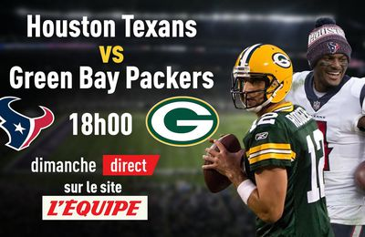 Green Bay Packers @ Houston Texans (NFL) en direct ce dimanche sur le site l'Equipe !