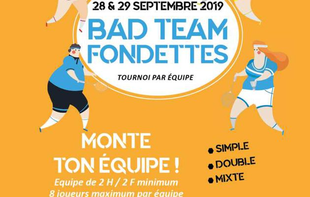 Bad Team Fondettes : 28 et 29 septembre - Infos & Inscriptions