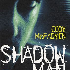 SHADOW MAN de Cody Mc Fadyen