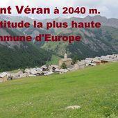 """SAINT VERAN """"Un des plus beaux villages de France"""" le plus haut d'Europe QUE NOTRE FRANCE EST BELLE"""