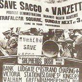 Le courage de Sacco et Vanzetti  exécutés injustement