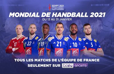 France / Suisse (Mondial Hand 2021) en direct lundi sur beIN SPORTS !