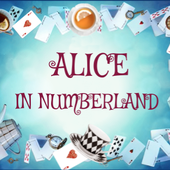 ALICE IN NUMBERLAND by Isabelle Beaubreuil on Genial.ly