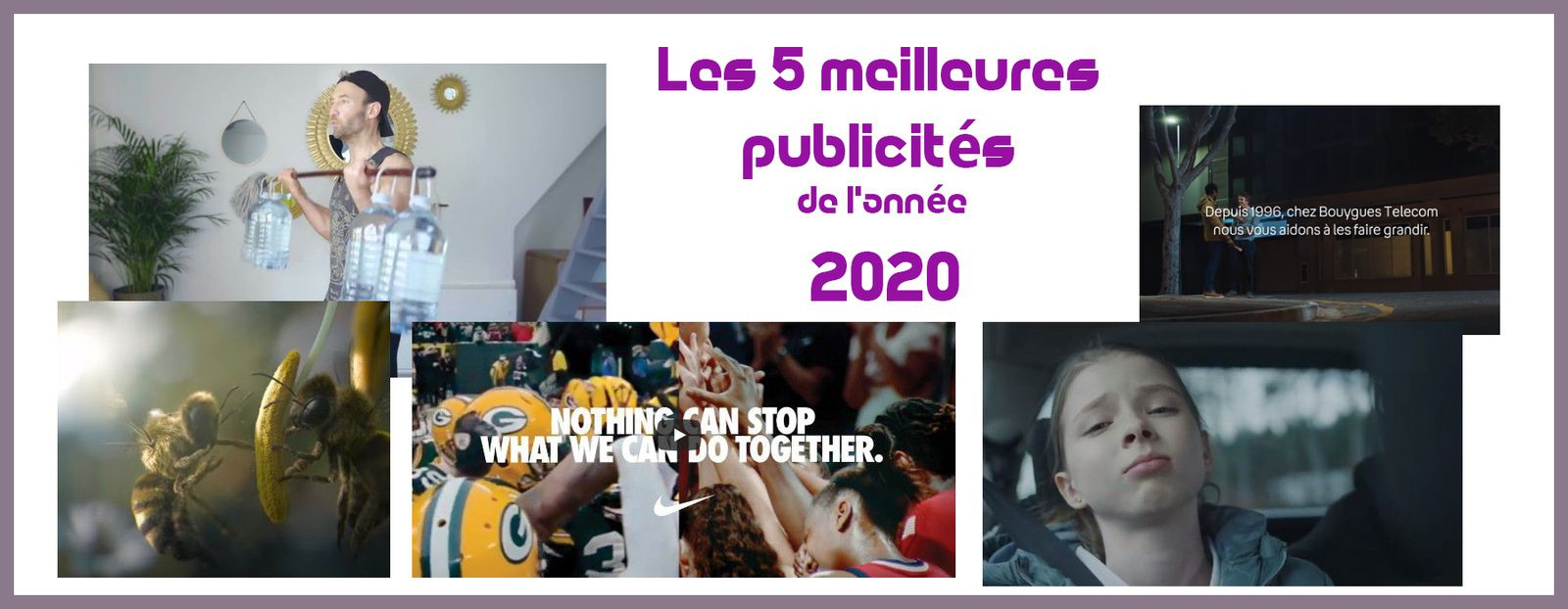Pub de la semaine : Les 5 meilleures publicités de l'année 2020