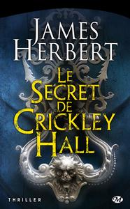 Le secret de Crickley Hall, de James Herbert