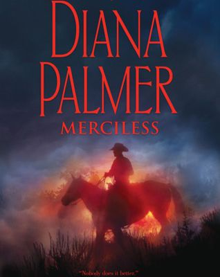 Read Merciless by Diana Palmer Book Online or Download PDF