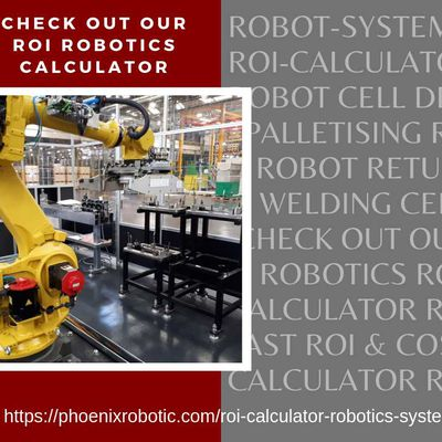 WHEN INDUSTRIAL ROBOTIC AUTOMATION SYSTEM PAYBACK THE INVESTMENT?