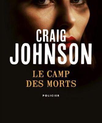 Le camp des morts de Craig Johnson, collection Points Seuil