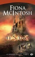 Le dernier souffle Tome 2 : Le sang de Fiona McIntosh