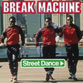 Street Dance par Break Machine sur Apple Music