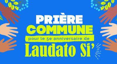 16 mai - 24 mai : Semaine LAUDATO SI' - 24 mai : Journée mondiale de prière