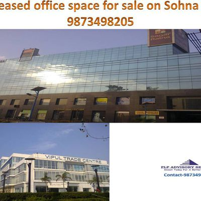 Pre Leased Office Space for sale on Sohna road Gurgaon: 9873498205