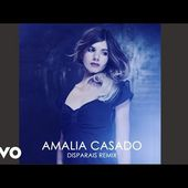 Amalia Casado - Disparais Remix - Audio Video