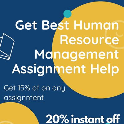 Get the Best Human Resource Management Assignment Help from Need Assignment Help Writing Services.