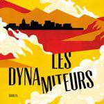 Les Dynamiteurs, de Benjamin Whitmer