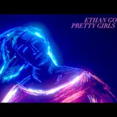 Ethan Gold - Pretty Girls (Official Music Video)