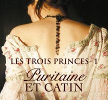 Les Trois Princes tome 1 : Puritaine et Catin d'Elizabeth HOYT
