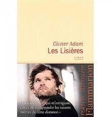 """Brève de lecture : """"les lisières"""" d'Olivier Adam"""