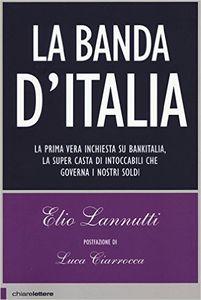 La banda d'Italia - di Elio Lannutti