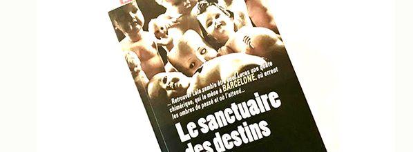 Le sanctuaire des destins oubliés - Yves Carchon