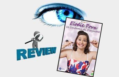 Elodie Poux dans Le Syndrome du Playmobil - Impressions