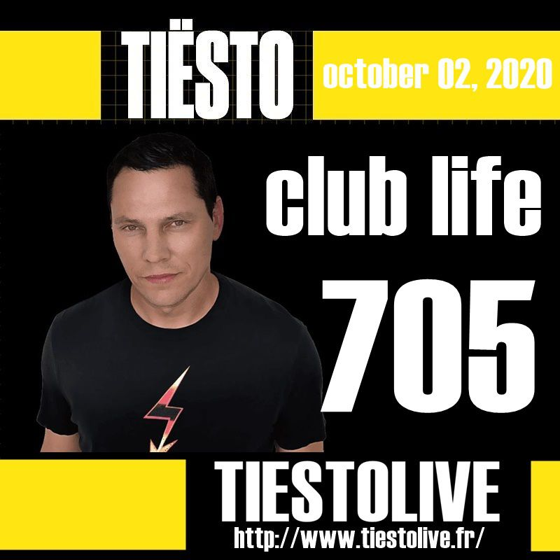 Club Life by Tiësto 705 - october 02, 2020