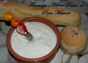 """Fromage type """"Carré Frais"""" et Pain maison"""
