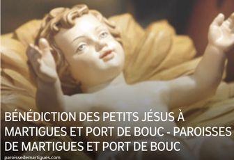 BÉNÉDICTION DES PETITS JÉSUS À MARTIGUES ET PORT DE BOUC