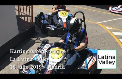 Karting & Networking de La Latina Valley.